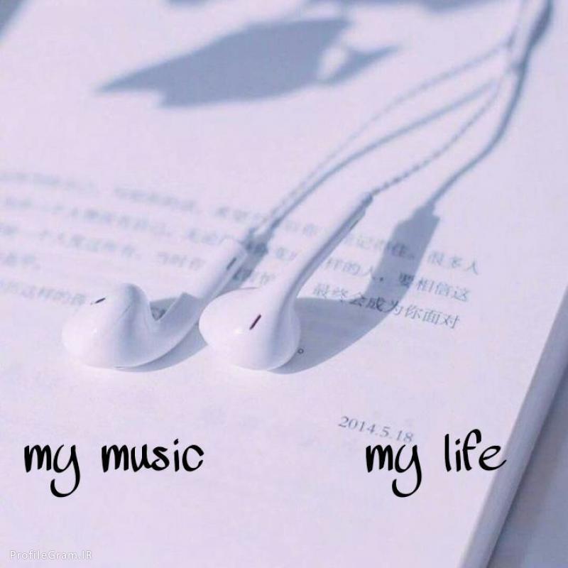 عکس پروفایل My music My life موسیقی من زندگی من