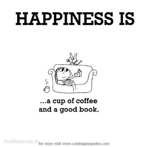 عکس پروفایل انگلیسی Happiness is a cup of coffee and a good book