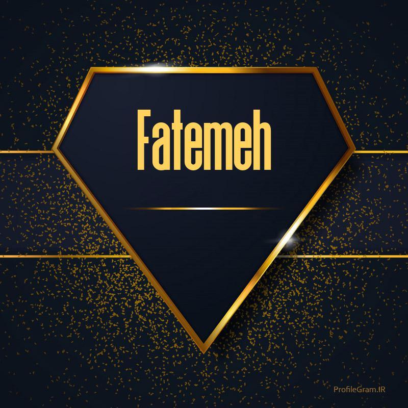 عکس پروفایل اسم انگلیسی فاطمه طلایی Fatemeh پروفایل گرام