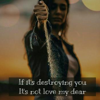 عکس پروفایل اگه داره نابودت ميكنه اسمش عشق نيست عزيز من