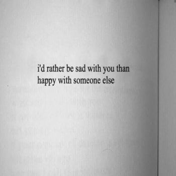 عکس پروفایل انگلیسی ترجیح میدم با تو غمگین باشم تا با دیگران شاد