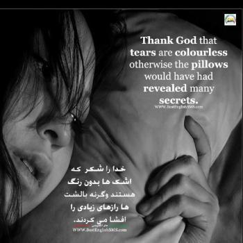 عکس پروفایل انگلیسی خدا را شکر که اشک ها بدون رنگ هستند وگرنه