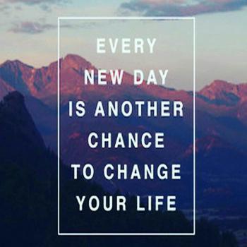 عکس پروفایل انگلیسی هر روز یک فرصت دوبارست تا زندگیتو تغییر بدی