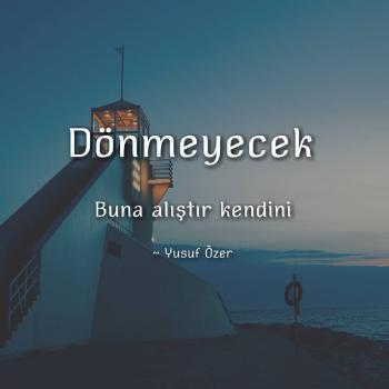 عکس پروفایل ترکیه ای برنمیگردهخودتو به این عادت بده