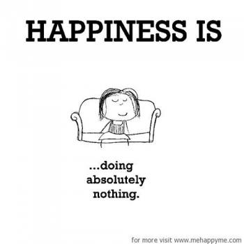 عکس پروفایل انگلیسی Happiness is doing absolutely nothing