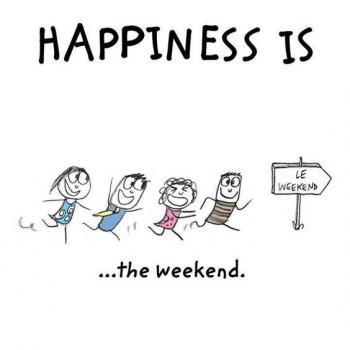 عکس پروفایل انگلیسی Happiness is the weekend