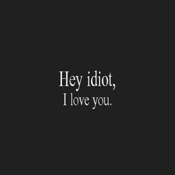 عکس پروفایل انگلیسی هی احمق من دوست دارم