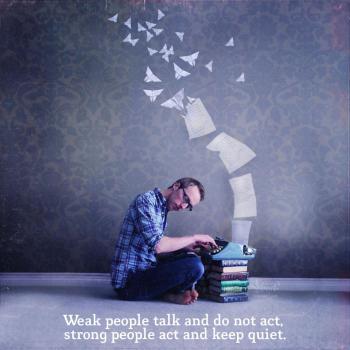 عکس پروفایل انگلیسی آدمهای ضعیف حرف میزنن و کاری نمیکنن آدمهای قوی عمل میکنن و حرفی نمیزنن