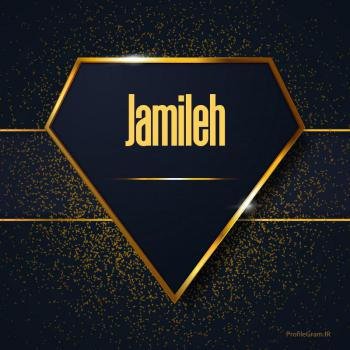 عکس پروفایل اسم انگلیسی جمیله طلایی Jamileh