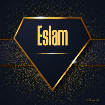 عکس پروفایل اسم انگلیسی اسلام طلایی Eslam