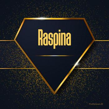 عکس پروفایل اسم انگلیسی رسپینا طلایی Raspina