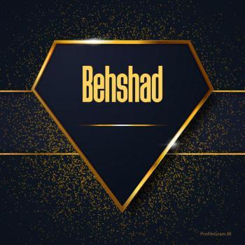 عکس پروفایل اسم انگلیسی بهشاد طلایی Behshad