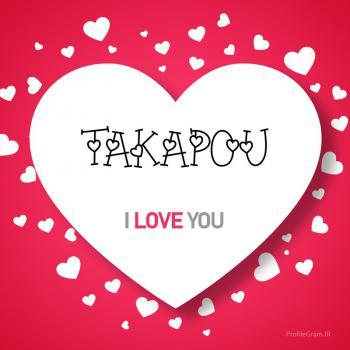 عکس پروفایل اسم انگلیسی تکاپو قلب Takapou