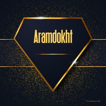 عکس پروفایل اسم انگلیسی آرام دخت طلایی Aramdokht