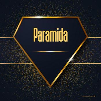 عکس پروفایل اسم انگلیسی پارامیدا طلایی Paramida