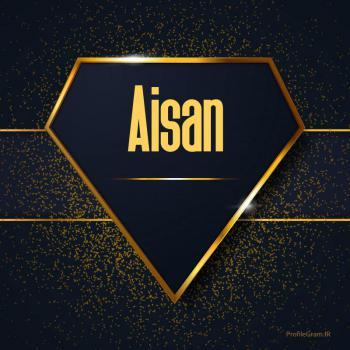 عکس پروفایل اسم انگلیسی آیسان طلایی Aisan