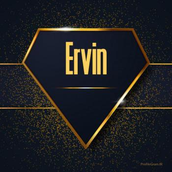 عکس پروفایل اسم انگلیسی اروین طلایی Ervin