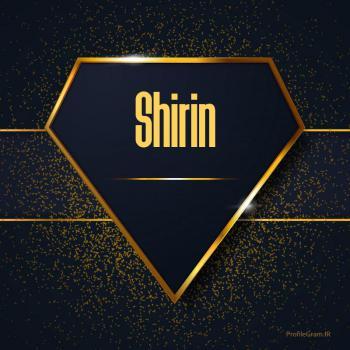 عکس پروفایل اسم انگلیسی شیرین طلایی Shirin