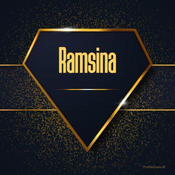 عکس پروفایل اسم انگلیسی رامسینا طلایی Ramsina