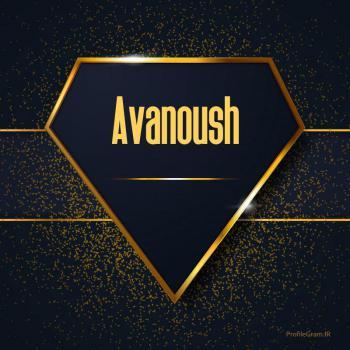 عکس پروفایل اسم انگلیسی آوانوش طلایی Avanoush