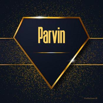 عکس پروفایل اسم انگلیسی پروین طلایی Parvin