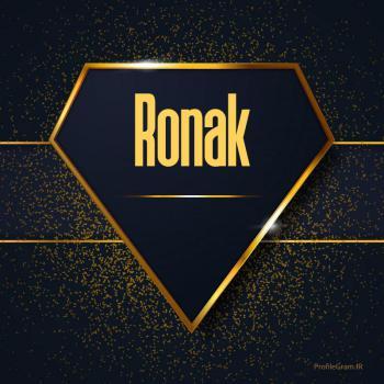عکس پروفایل اسم انگلیسی روناک طلایی Ronak