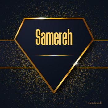 عکس پروفایل اسم انگلیسی سامره طلایی Samereh