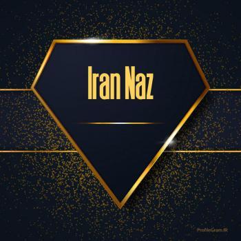 عکس پروفایل اسم انگلیسی ایران ناز طلایی Iran Naz