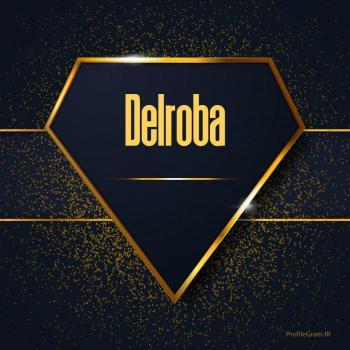 عکس پروفایل اسم انگلیسی دلربا طلایی Delroba