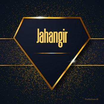 عکس پروفایل اسم انگلیسی جهانگیر طلایی Jahangir