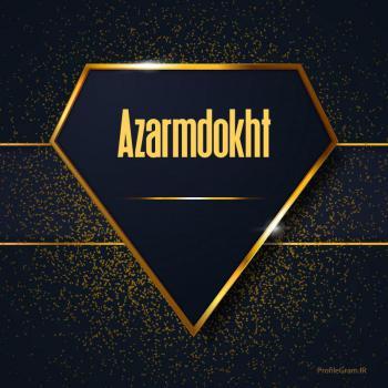 عکس پروفایل اسم انگلیسی آزرمدخت طلایی Azarmdokht