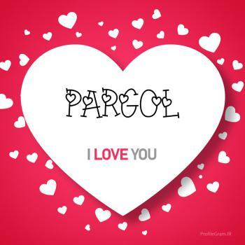 عکس پروفایل اسم انگلیسی پرگل قلب Pargol