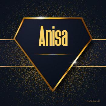 عکس پروفایل اسم انگلیسی انیسا طلایی Anisa
