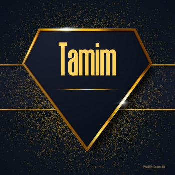 عکس پروفایل اسم انگلیسی تمیم طلایی Tamim