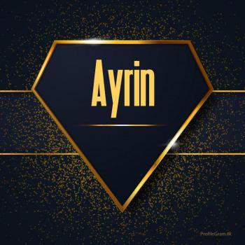 عکس پروفایل اسم انگلیسی آیرین طلایی Ayrin
