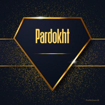 عکس پروفایل اسم انگلیسی پردخت طلایی Pardokht