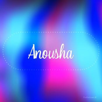 عکس پروفایل اسم انوشا به انگلیسی شکسته آبی بنفش