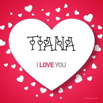 عکس پروفایل اسم انگلیسی تینا قلب Tiana