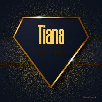 عکس پروفایل اسم انگلیسی تینا طلایی Tiana