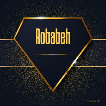 عکس پروفایل اسم انگلیسی ربابه طلایی Robabeh