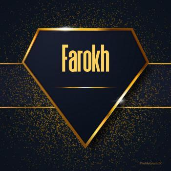 عکس پروفایل اسم انگلیسی فرخ طلایی Farokh