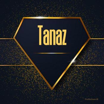 عکس پروفایل اسم انگلیسی طناز طلایی Tanaz