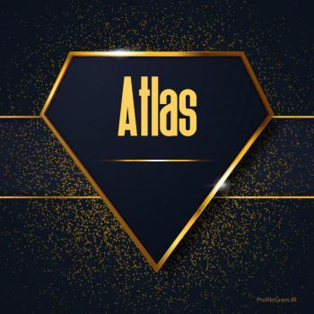 عکس پروفایل اسم انگلیسی اطلس طلایی Atlas