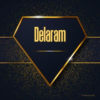 عکس پروفایل اسم انگلیسی دلارام طلایی Delaram