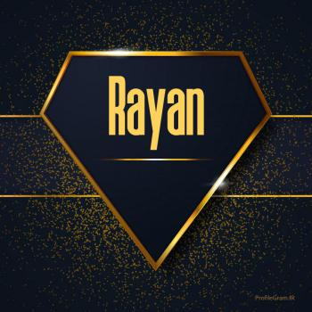 عکس پروفایل اسم انگلیسی رایان طلایی Rayan