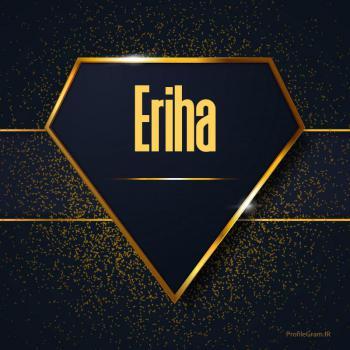 عکس پروفایل اسم انگلیسی اریحا طلایی Eriha