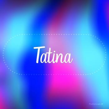 عکس پروفایل اسم تاتینا به انگلیسی شکسته آبی بنفش