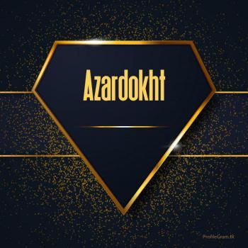 عکس پروفایل اسم انگلیسی آذردخت طلایی Azardokht
