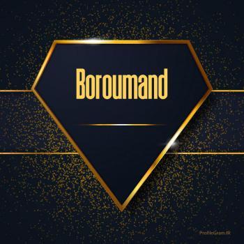 عکس پروفایل اسم انگلیسی برومند طلایی Boroumand