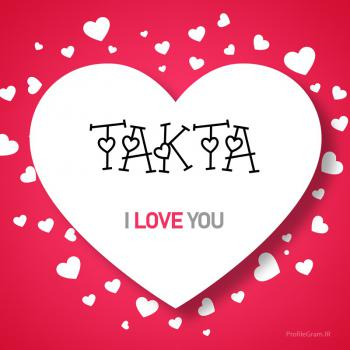 عکس پروفایل اسم انگلیسی تکتا قلب Takta